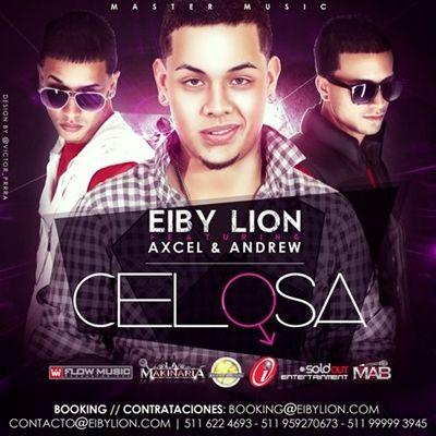 Eiby Lion Ft. Axcel & Andrew