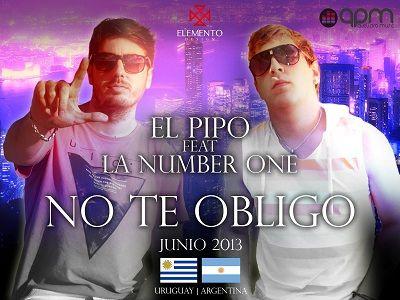 El Pipo Ft La Number One - No Te Obligo