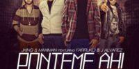 J King & Maximan Ft. J Alvarez y Farruko - Ponteme Ahi (Official Remix)