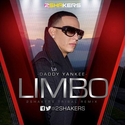 Daddy Yankee - Limbo (2SHAKERS Tribal Remix)