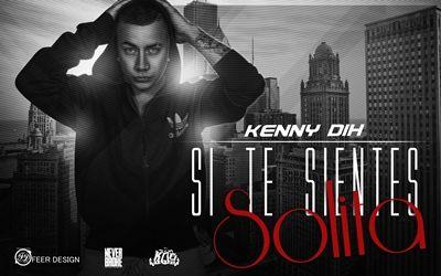 Kenny Dih Si Te Sientes Solita