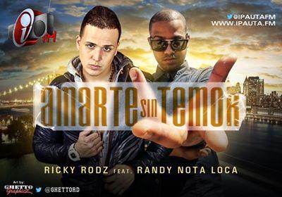 Ricky Rodz y Randy Amarte Sin Temor